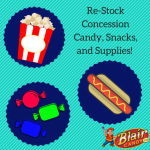 Concession Candy, Snacks, and Supplies with Blair Candy!
