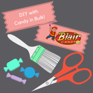 Crafting with candy in bulk