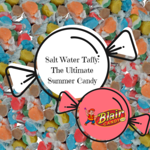 Summer Salt Water Taffy in Bulk | BlairCandy.com