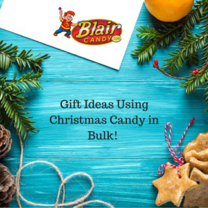 Gift Ideas Using Christmas Candy in Bulk | BlairCandy.com